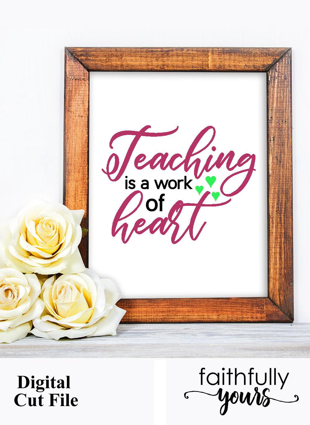 Teaching is a work of heart svg digital cut file school example image 5