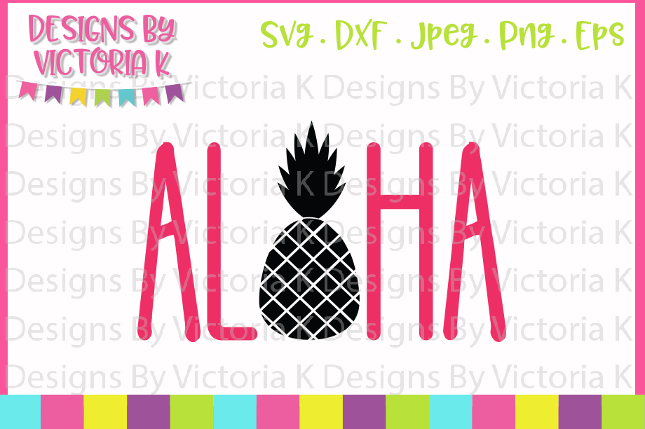 Aloha, Pineapple, Summer, SVG, SVG, DXF, EPS example image 1
