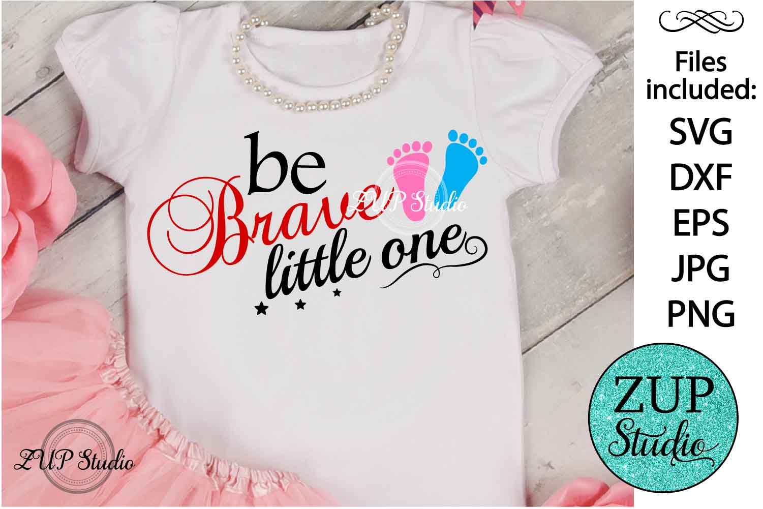 Be brave little one Digital Cutting files file 70 example image 1
