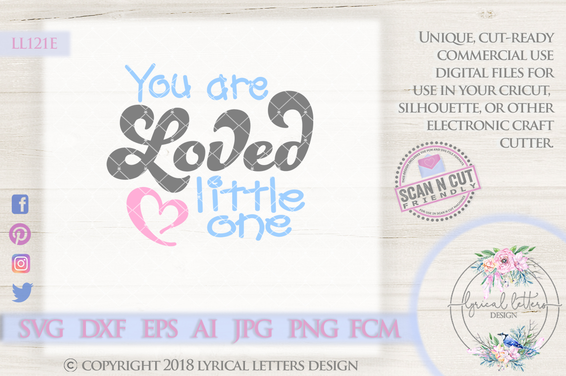 You are Loved Little One Baby SVG Cutting File LL121E  SVG DXF FCM EPS AI JPG PNG example image 1