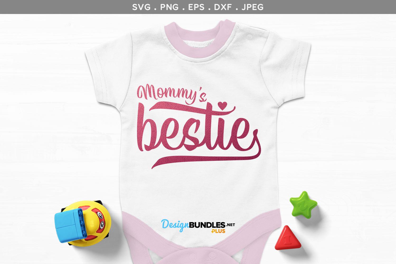 Mum / Mommy's Bestie - svg & printables example image 1