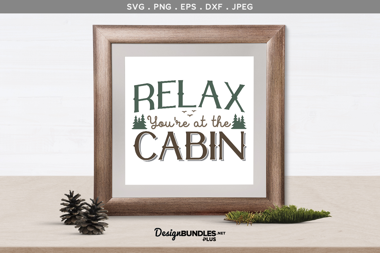 Relax, You're at the Cabin - svg & printable example image 1