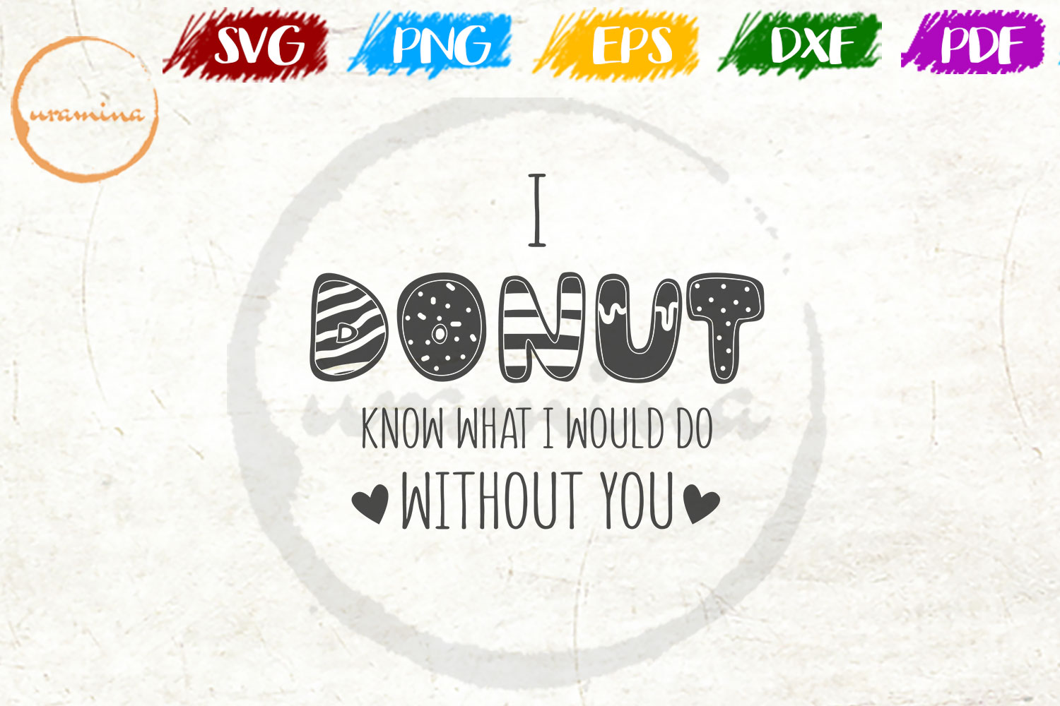 I Donut Know What Valentine SVG PDF PNG example image 1