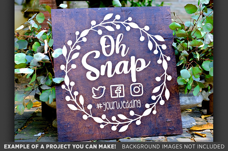 Oh Snap SVG Wedding Sign - Take Photos Wedding Sign - 5508 example image 3