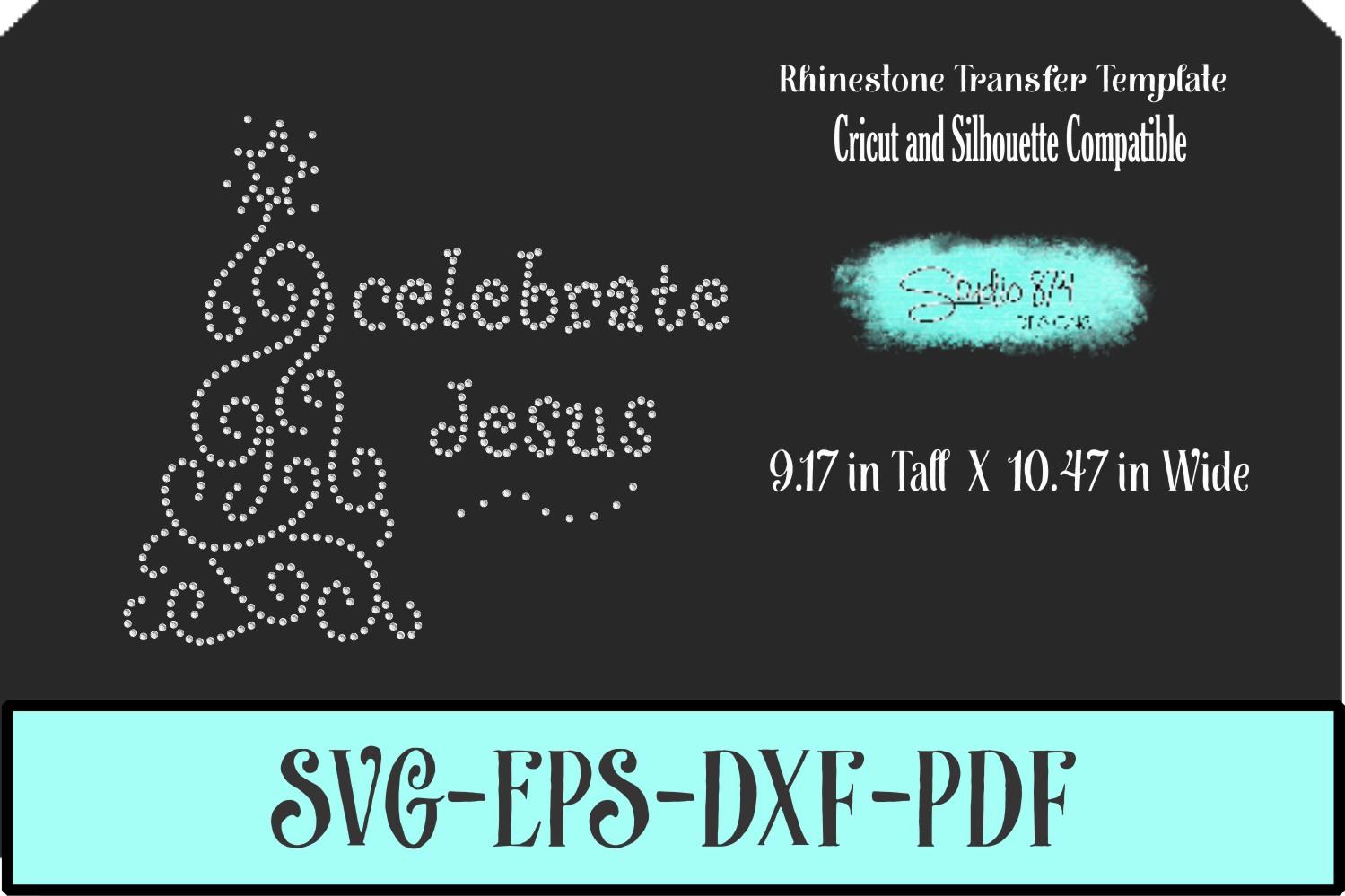 Christmas Rhinestone SVG Template - Celebrate Jesus example image 1