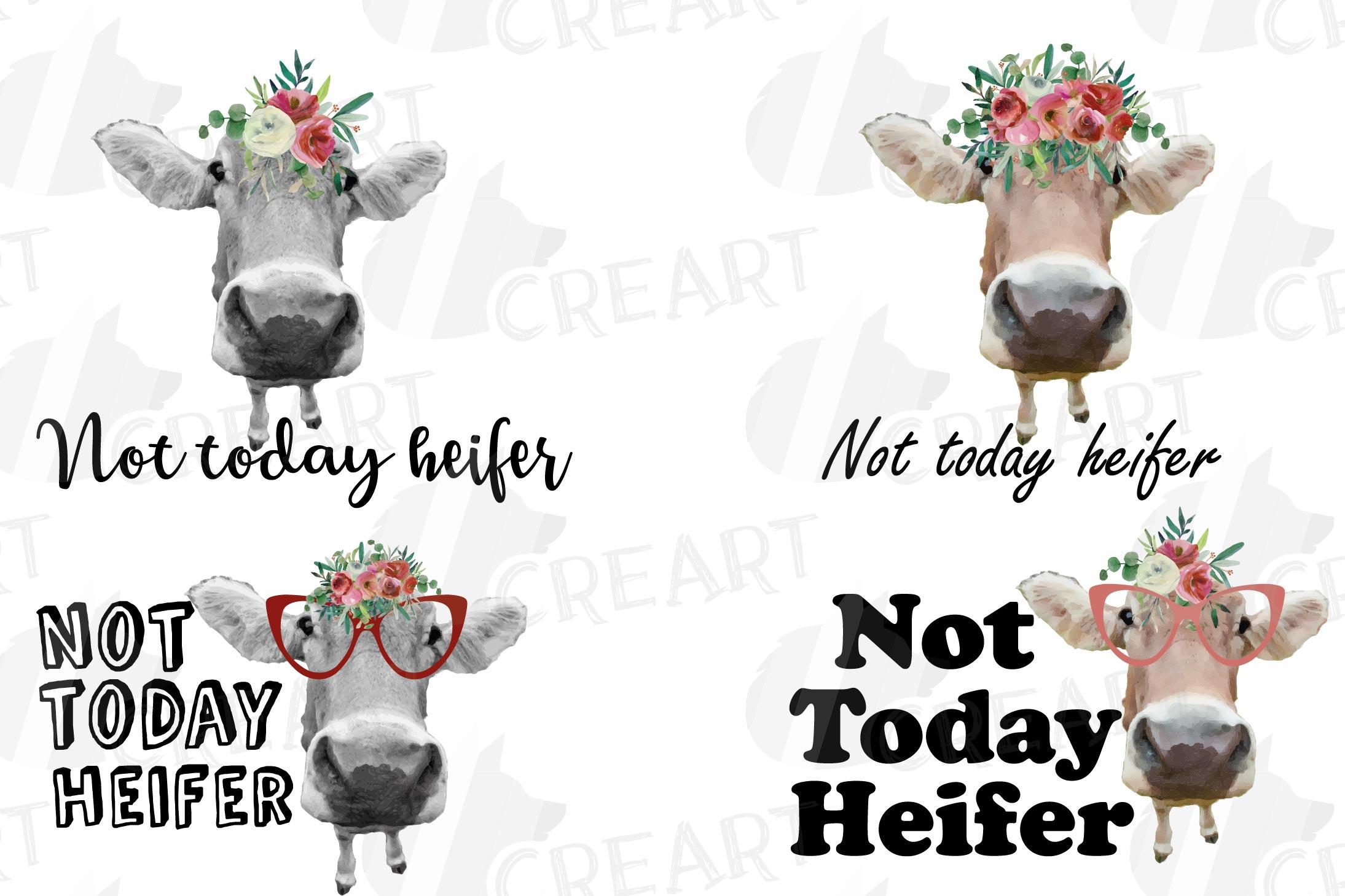Not today Heifer printable shirt, mug, card floral cow png example image 1