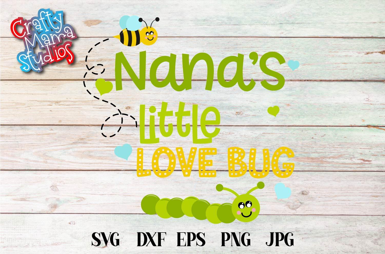 Valentine's Day SVG Little Love Bug, Nana's Love Bug SVG example image 2