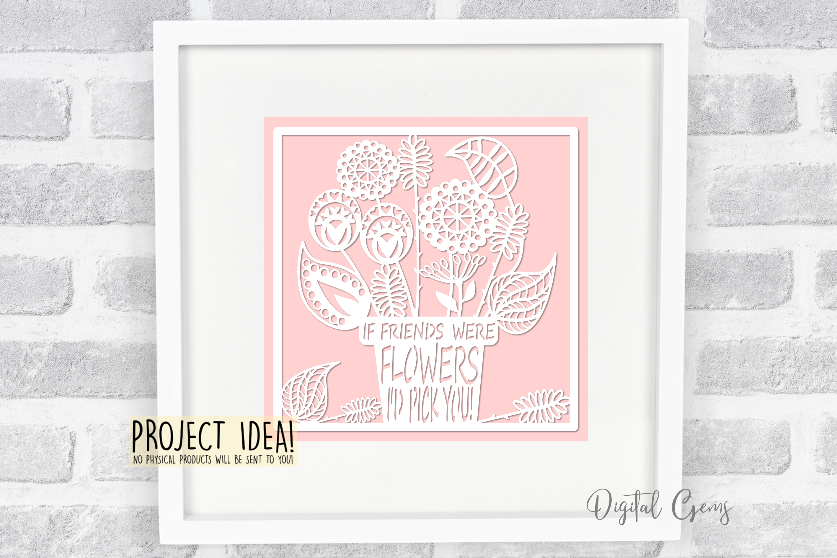If friends were flowers paper cut design. SVG / DXF / PNG example image 2