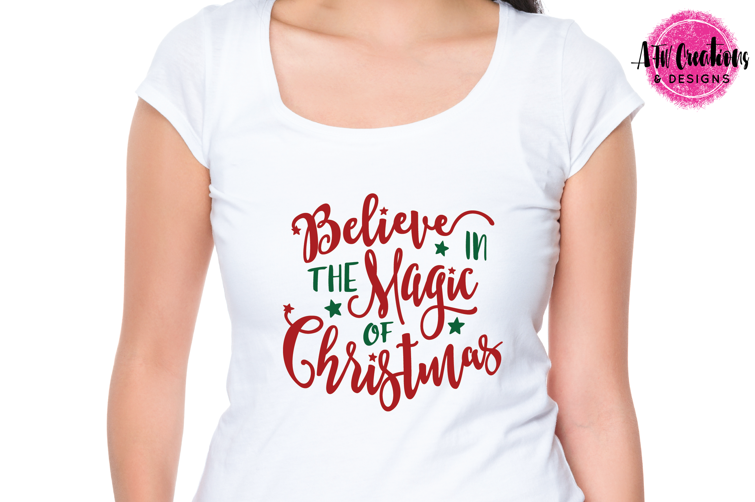 Believe in the Magic of Christmas - SVG, DXF, EPS Cut Files example image 2