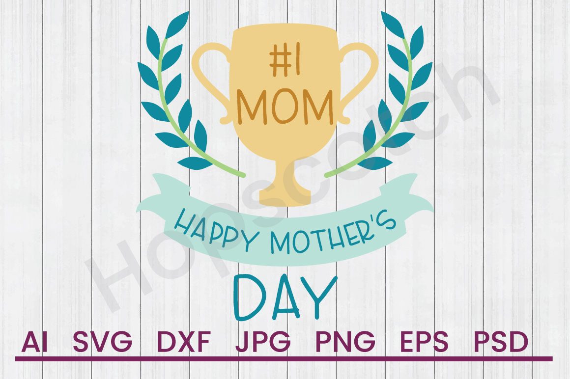 Trophy SVG, Mother's Day SVG, DXF File, Cuttatable File example image 1