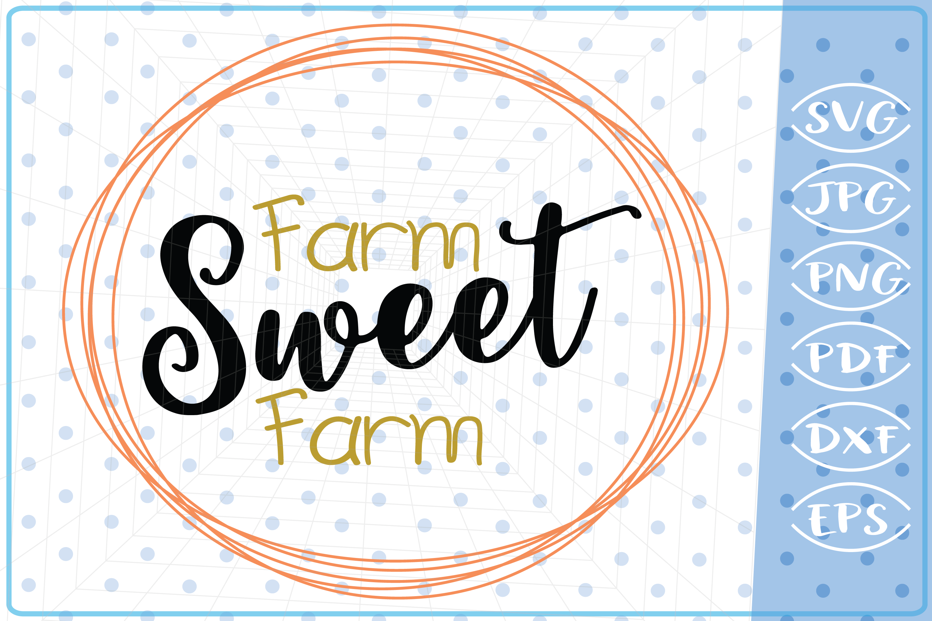 Farm Sweet Farm SVG, Cutting Files Svg Cricut SVG Files SVG example image 1