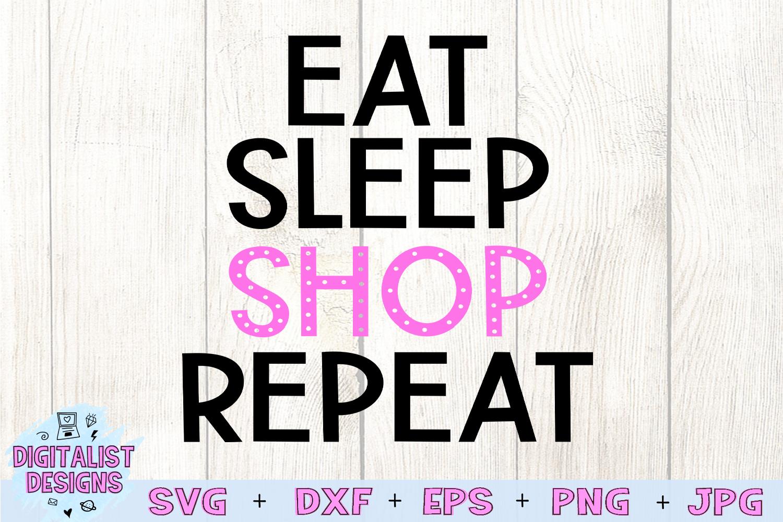 Eat Sleep Shop Repeat SVG, Black Friday SVG example image 3