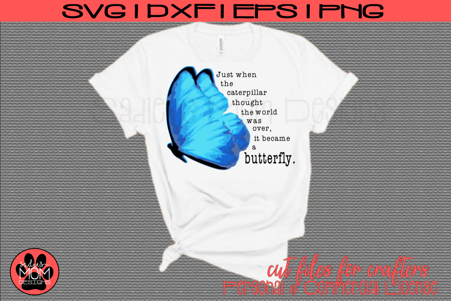 Butterfly Saying - Just When the Caterpillar | SVG Cut File example image 2