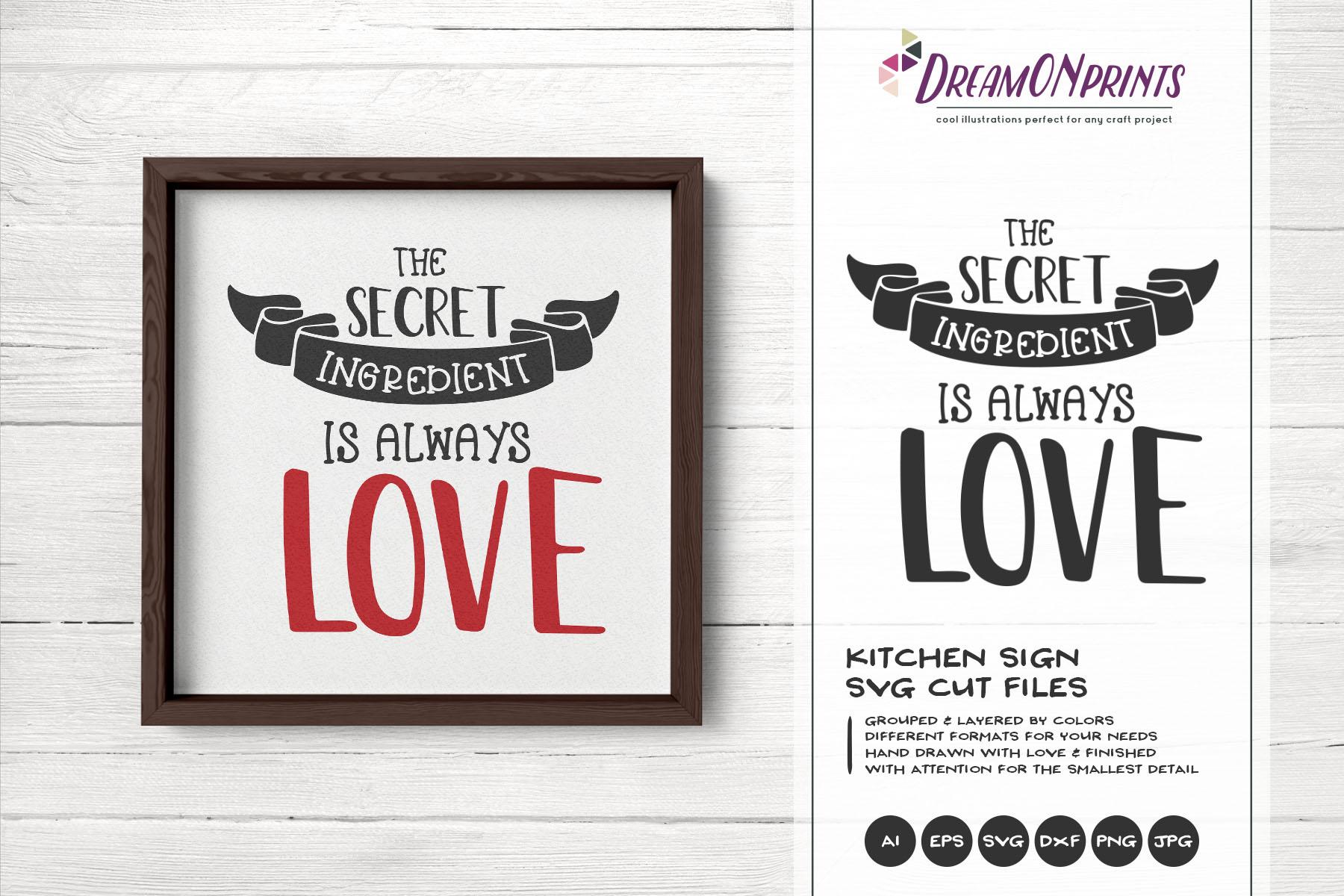 Secret Ingredient is Love | Kitchen Sign SVG | Sign Making example image 2