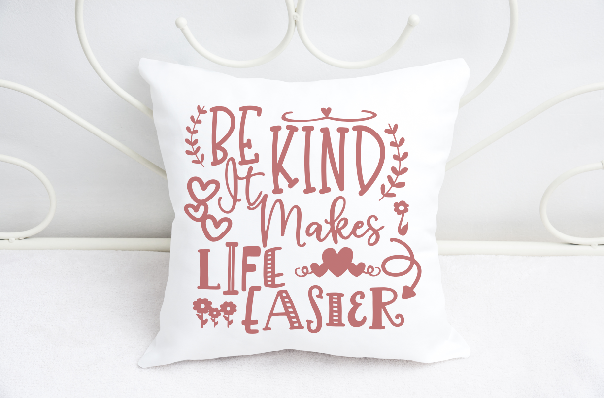 Be Kind Life Is Easier - A Motivational SVG example image 3