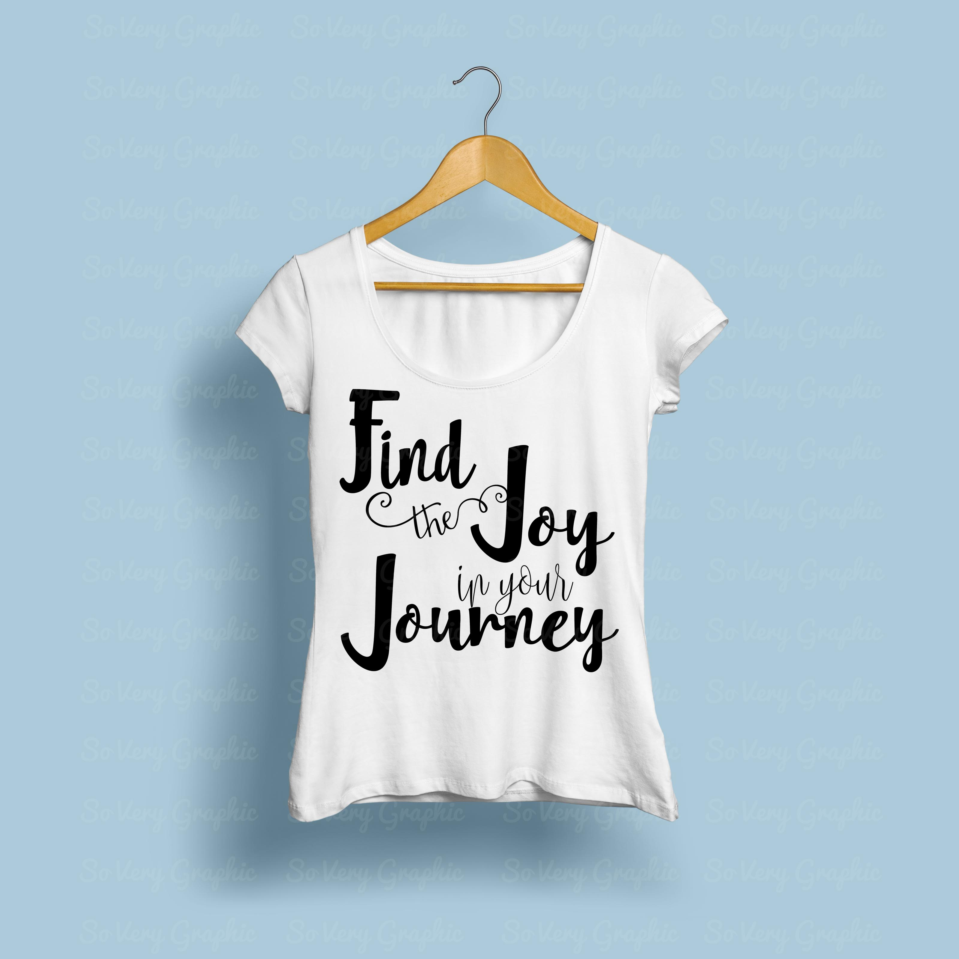 Find the Joy in Your Journey | SVG Cutting File | PNG Print example image 3