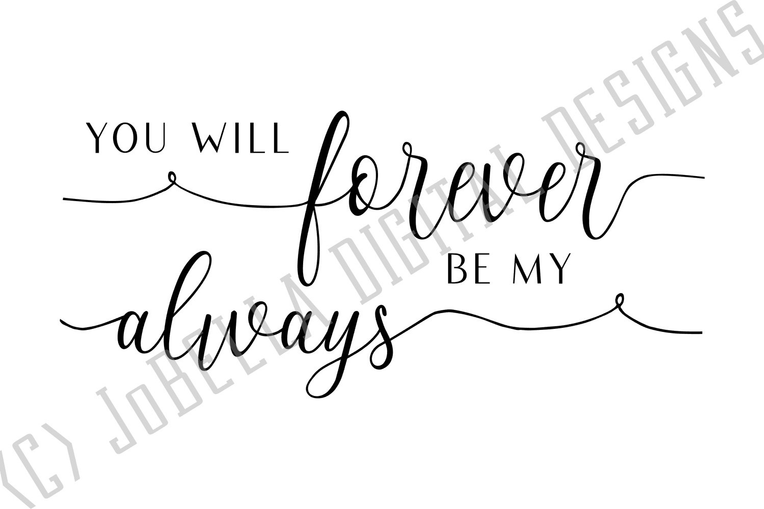 You Will Forever Be My Always SVG and Printable example image 2