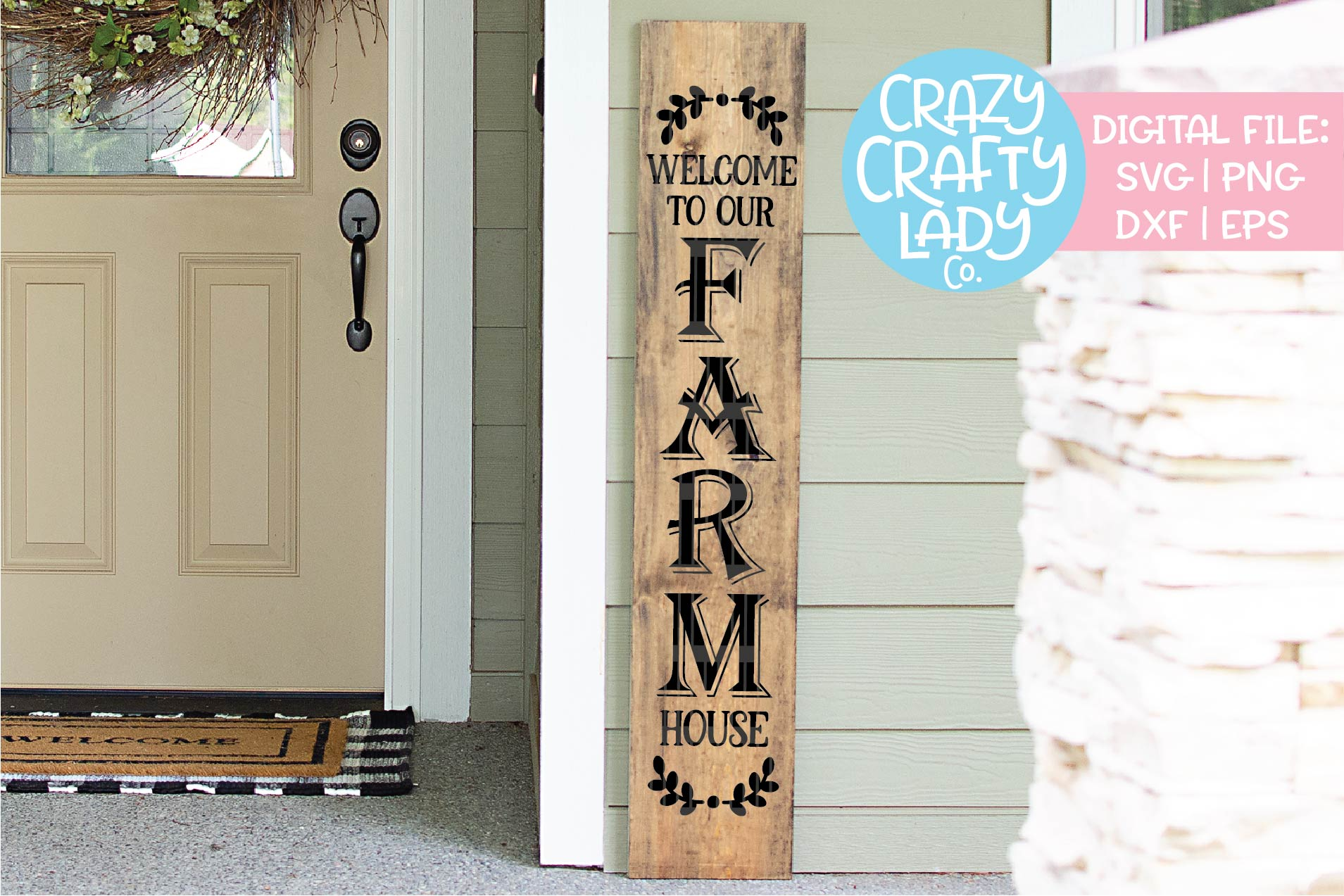 Welcome to Our Farmhouse Porch Sign SVG DXF EPS PNG Cut File example image 1