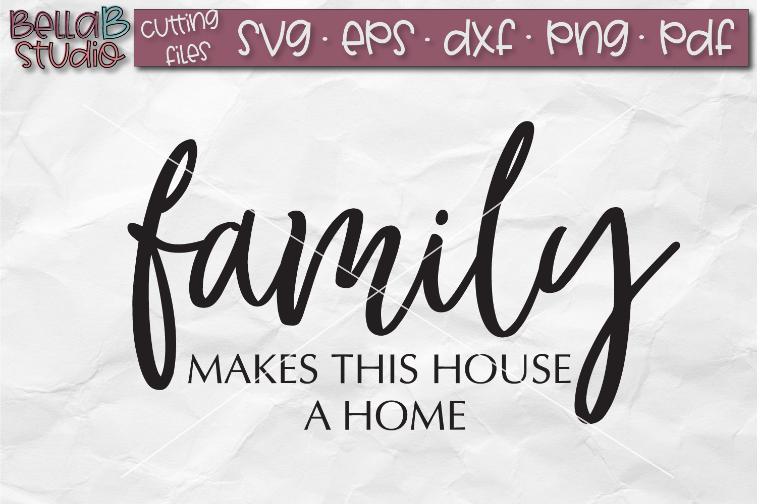 Family Makes This House A Home SVG File, Family SVG File example image 2