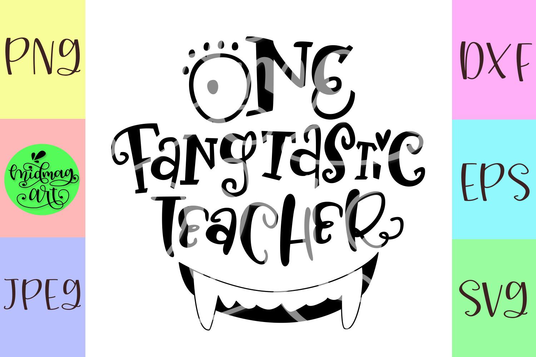 One fangtastic teacher svg, teacher halloween svg example image 2