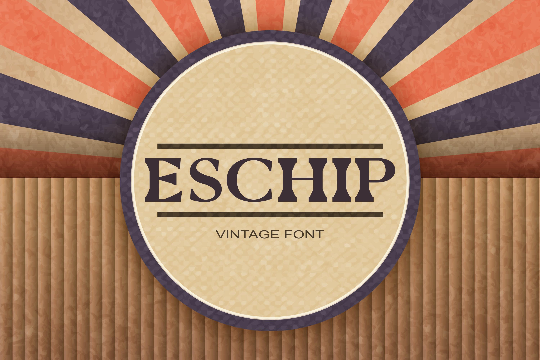 Eschip Font example image 1