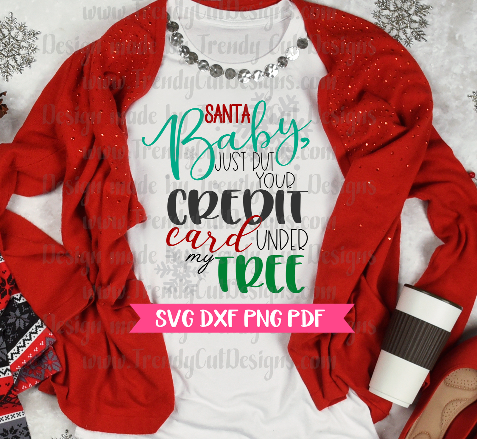 Santa Baby Just put your credit card under the Tree SVG example image 2