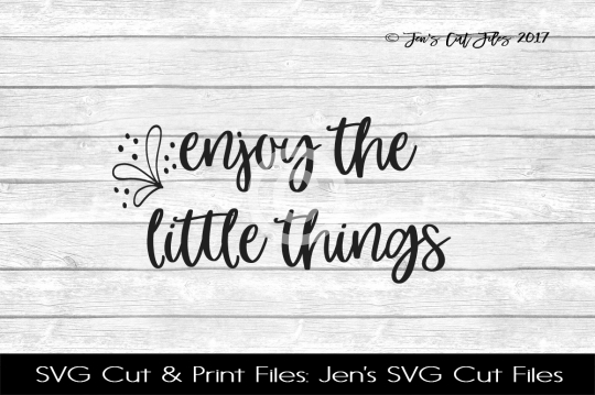 Enjoy The Little Things SVG Cut File example image 1
