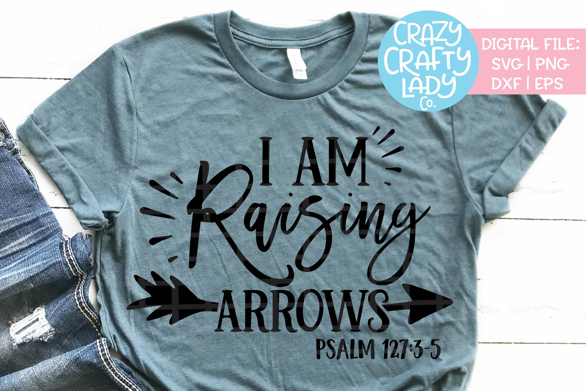 I Am Raising Arrows SVG DXF EPS PNG Cut File example image 1