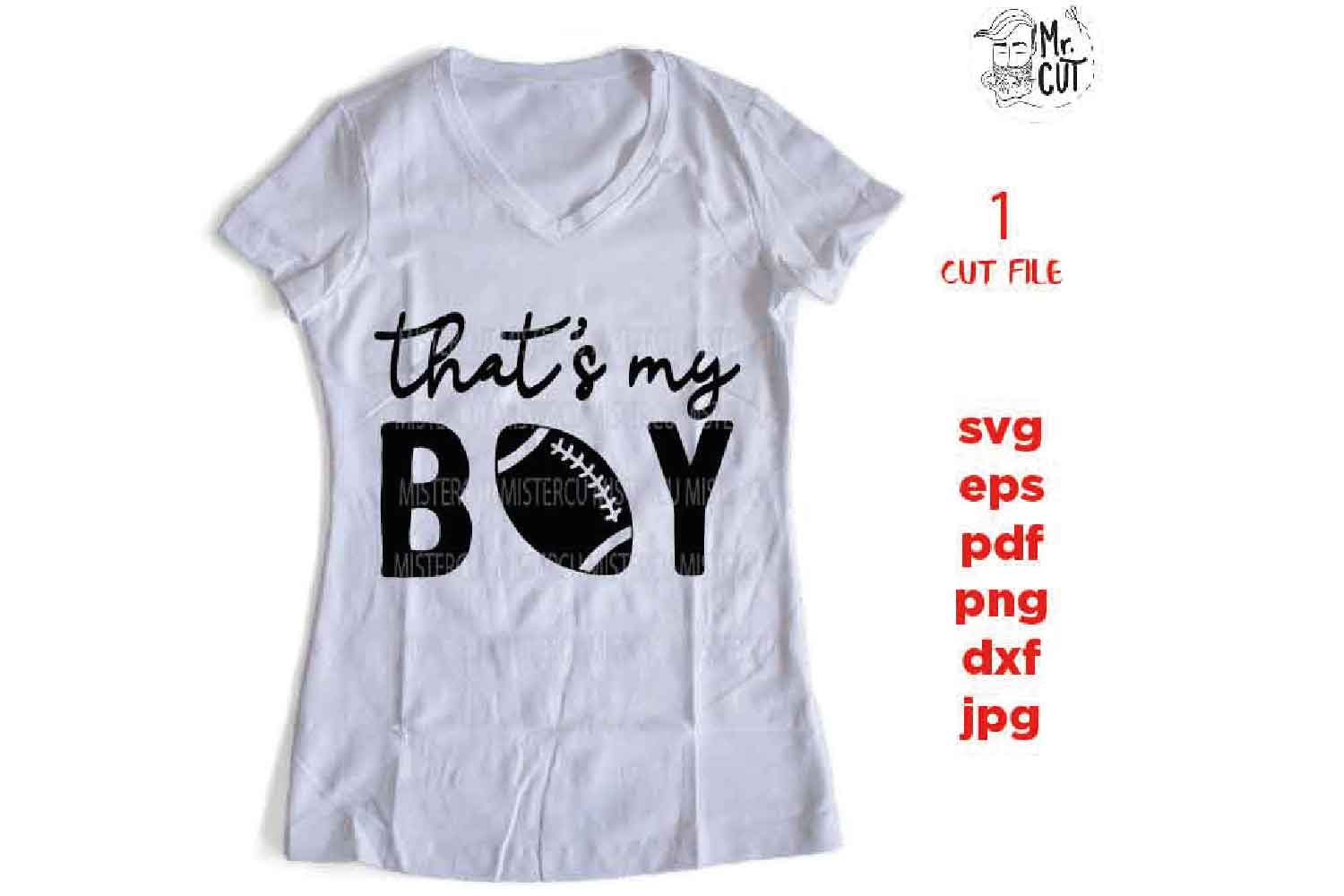 that's my boy svg , sports SVG, PNG, Dxf, eps, mom shirt example image 1