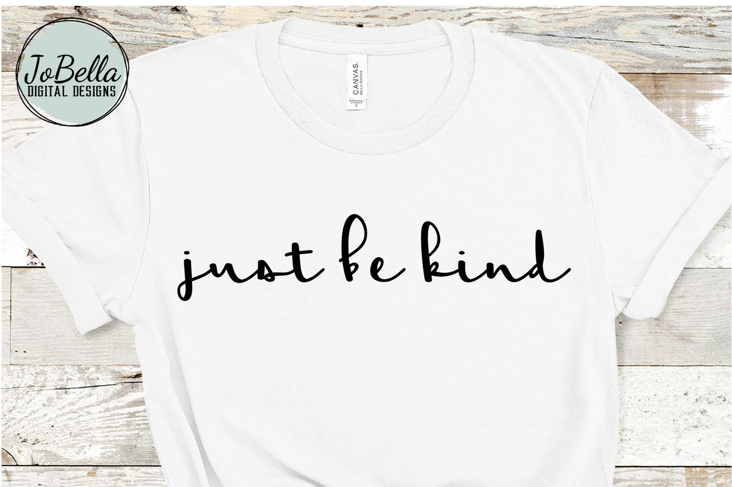 Just Be Kind SVG, Sublimation PNG and Printable example image 1