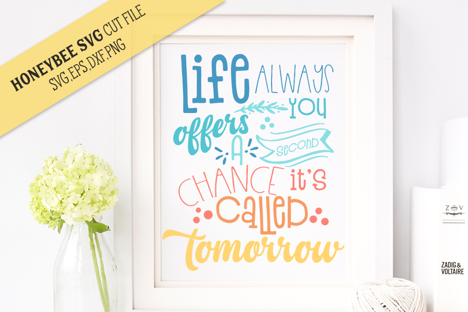 Life Always Offers You a Second Chance SVG Cut File example image 1