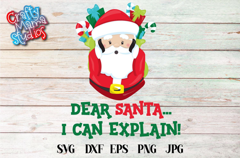 Naughty List, Dear Santa I Can Explain SVG, Christmas example image 1