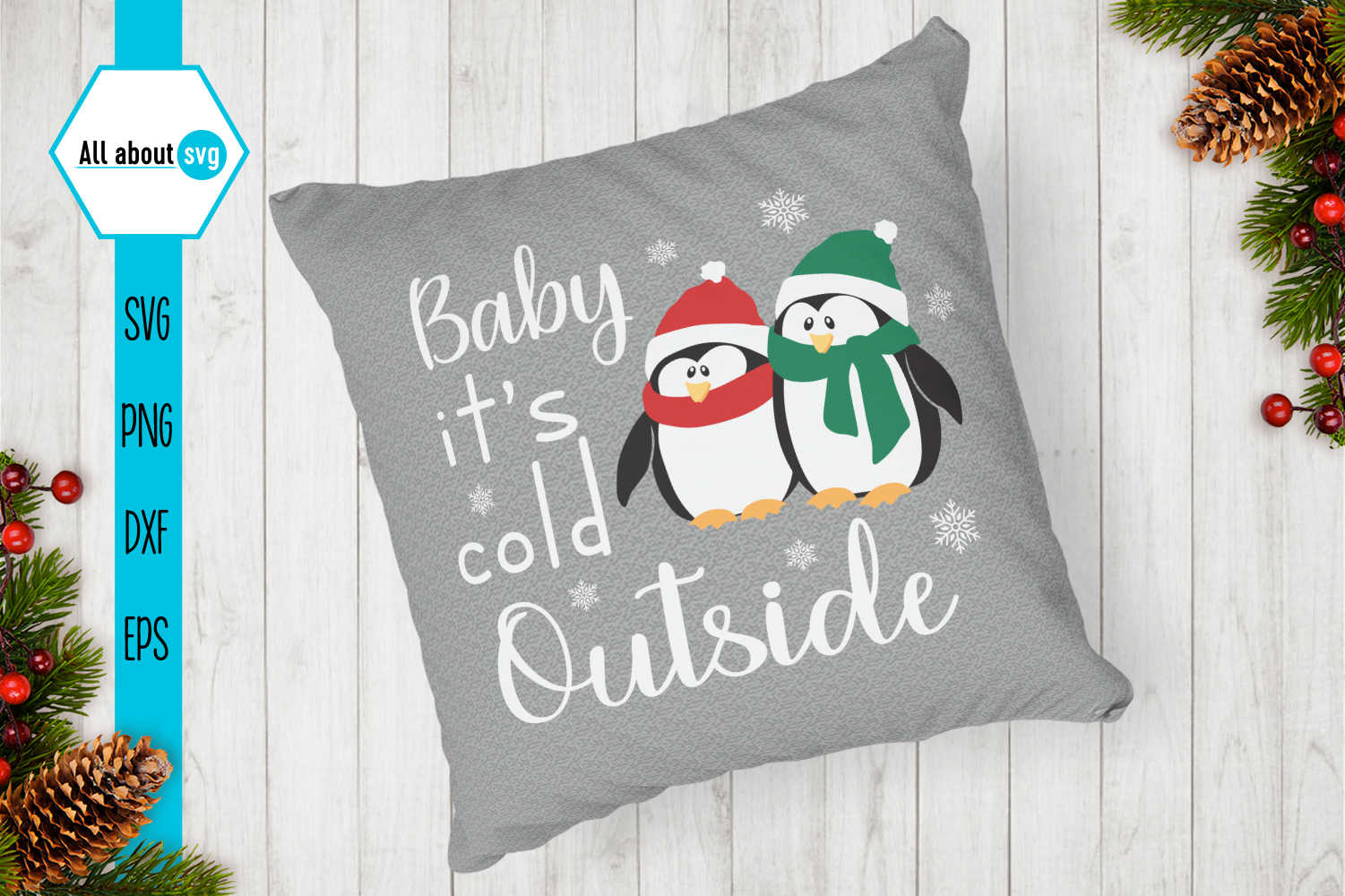 Baby It's Cold Outside Svg, Penguin Svg example image 3