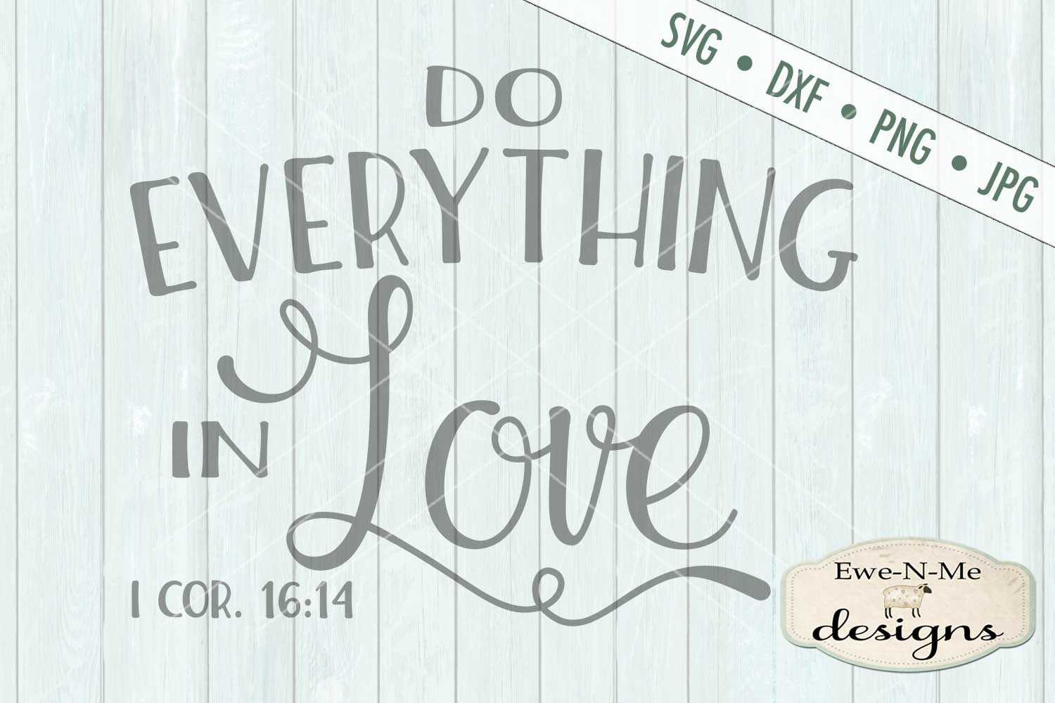 Do Everything In Love SVG DXF Cut File example image 2