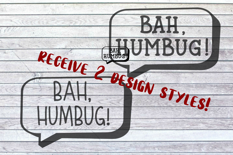 Bah Humbug Svg Dxf Png Jpeg Funny Christmas Quote Saying
