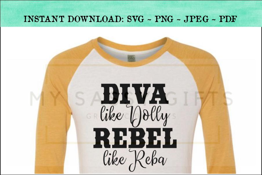 Diva Like Dolly Revel Like Reba Funny Country SVG Design example image 2