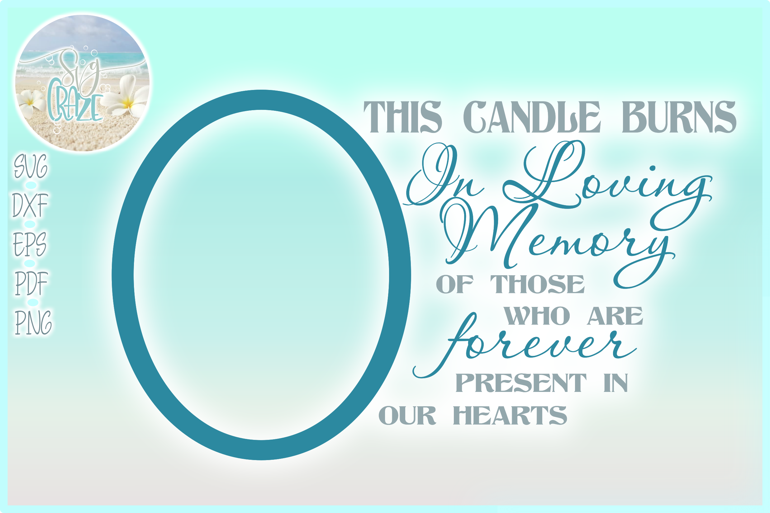 This Candle Burns In Loving Memory Forever In Our Hearts SVG example image 1
