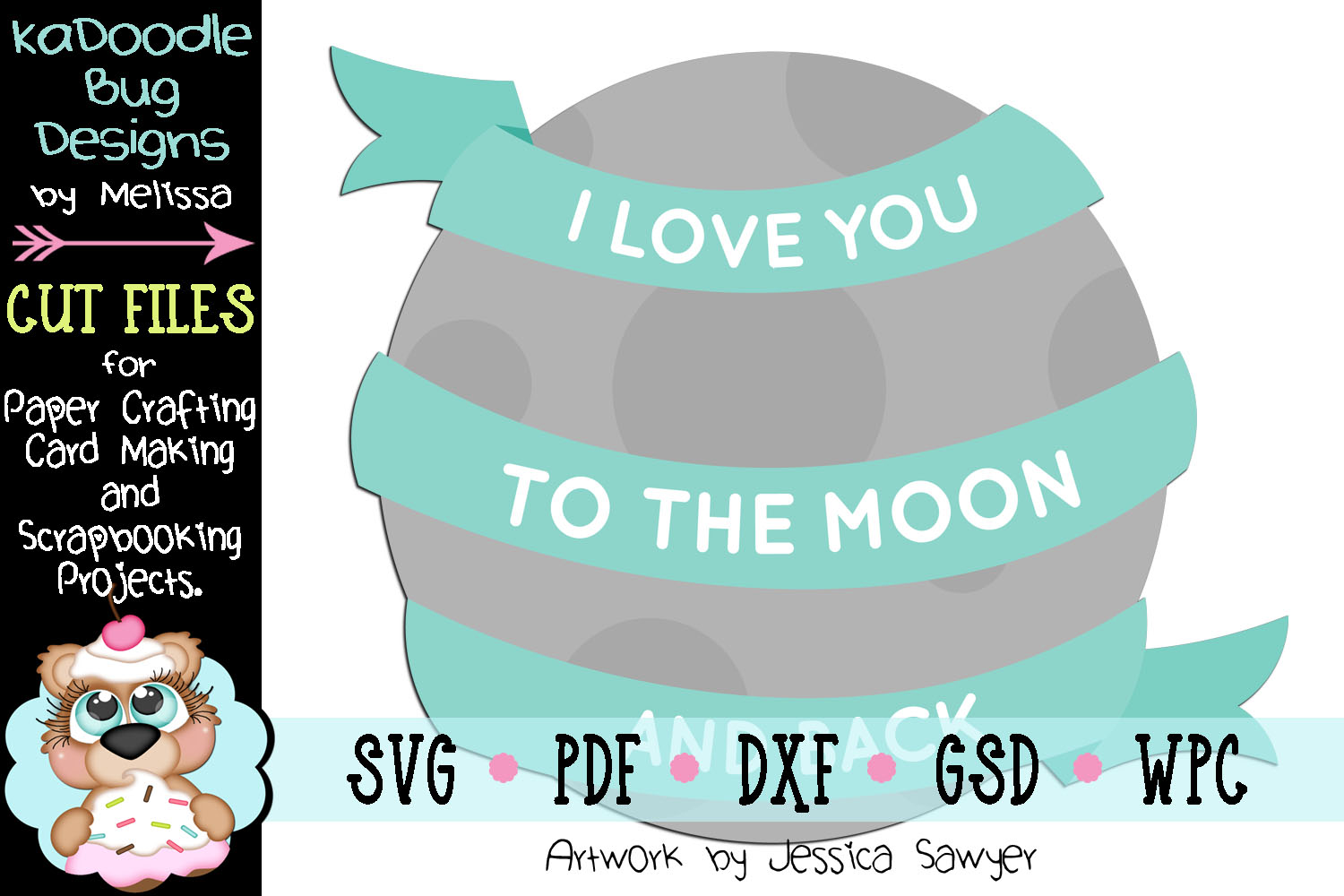 Love You Moon Cut File - SVG PDF DXF GSD WPC example image 1