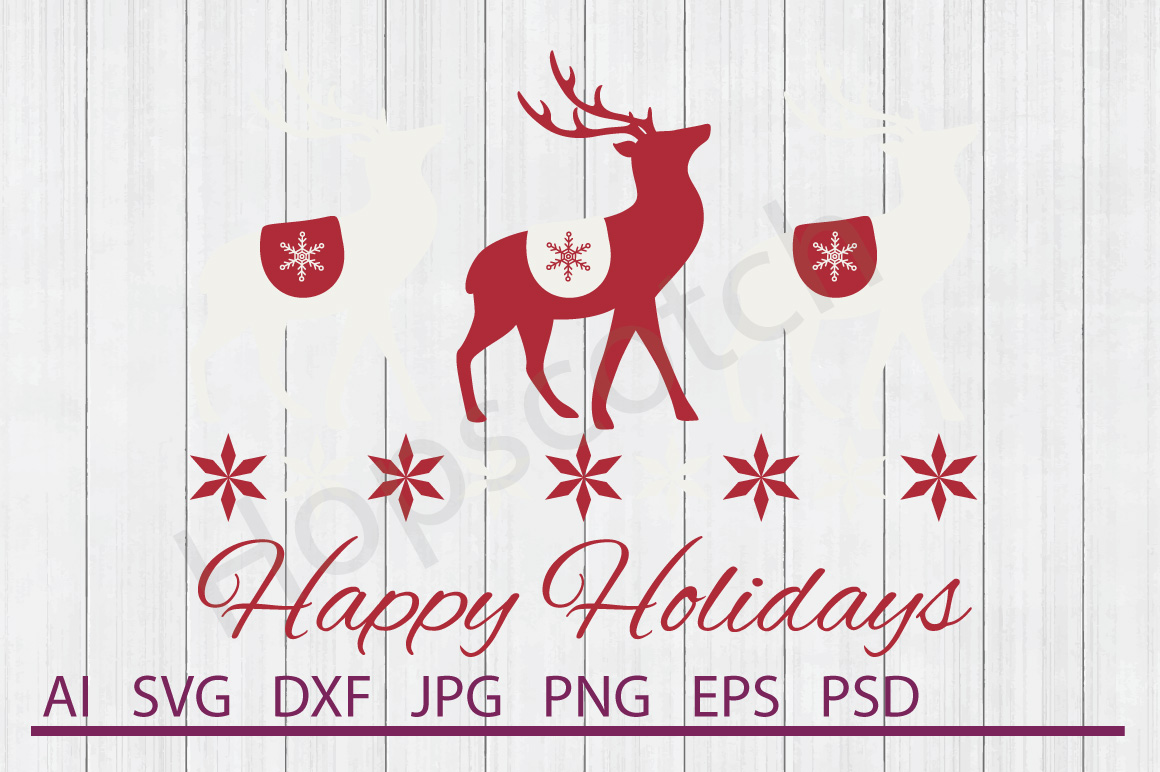 Reindeer SVG, Happy Holidays SVG, DXF File, Cuttable File example image 1