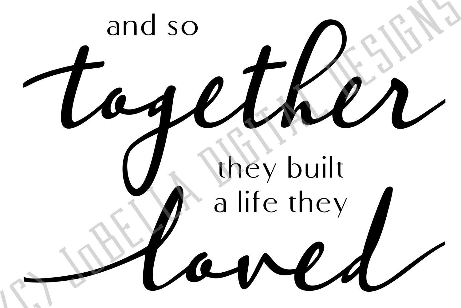 And So Together They Built A Life They Loved SVG & Printable example image 2