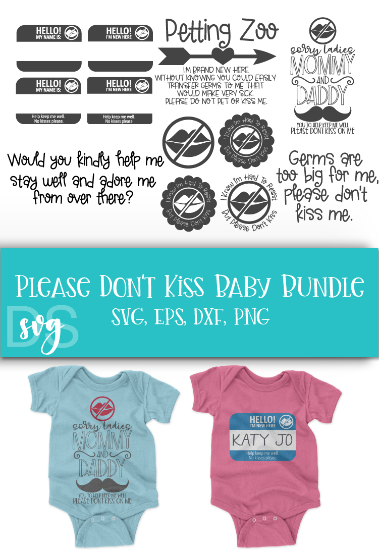 Please don't kiss baby, Newborn, Baby, SVG example image 2