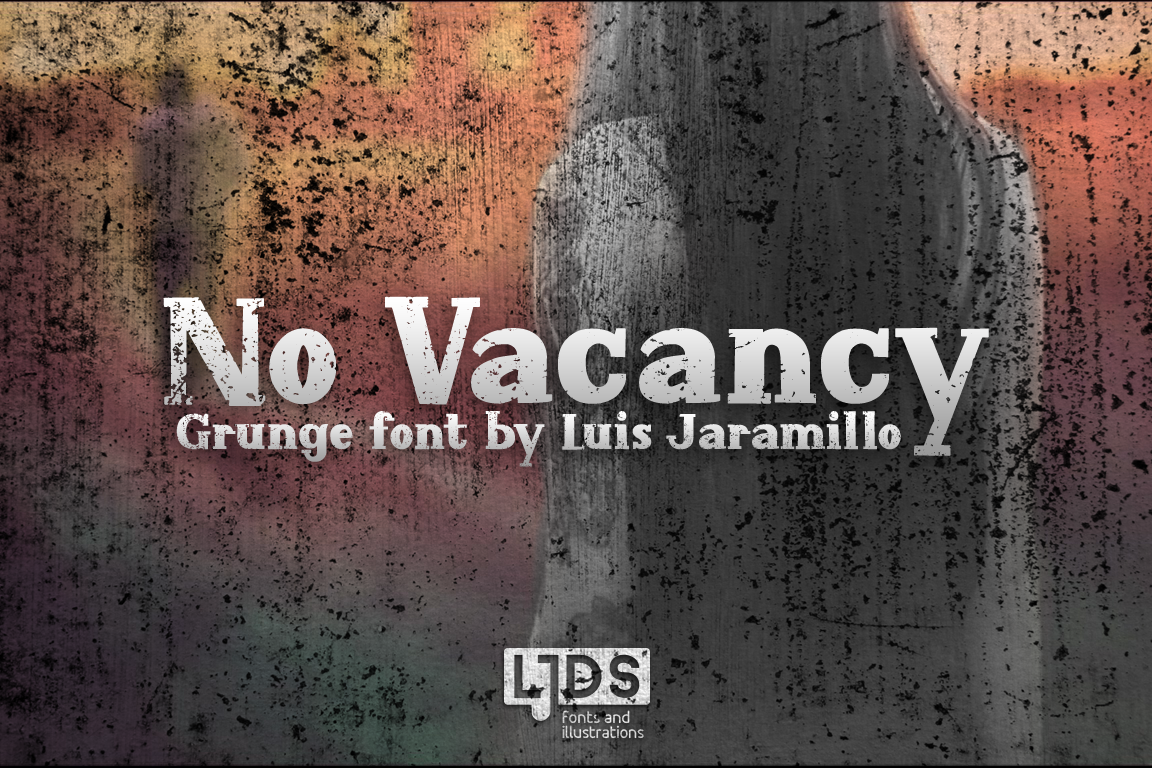 No Vacancy Grunge example image 1
