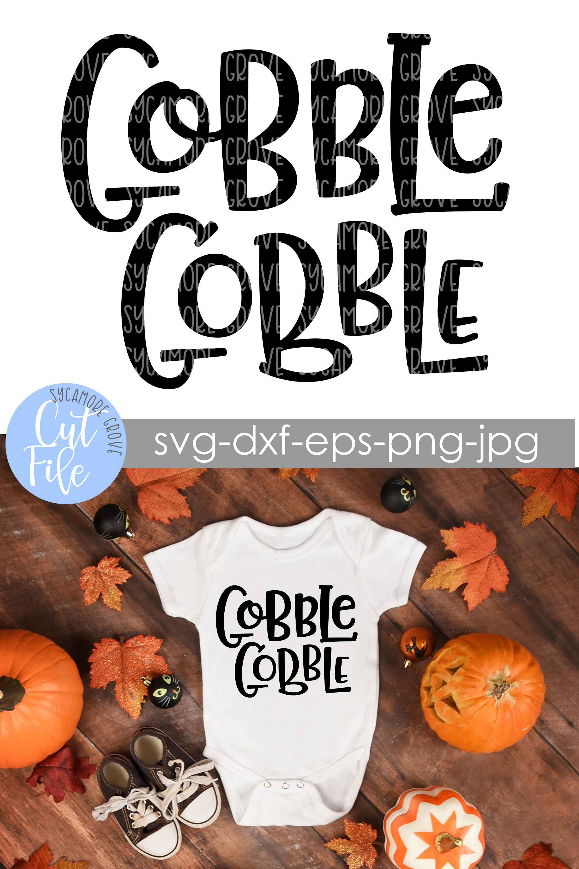 Gobble Gobble | Thanksgiving | Fall | SVG Cut File example image 6