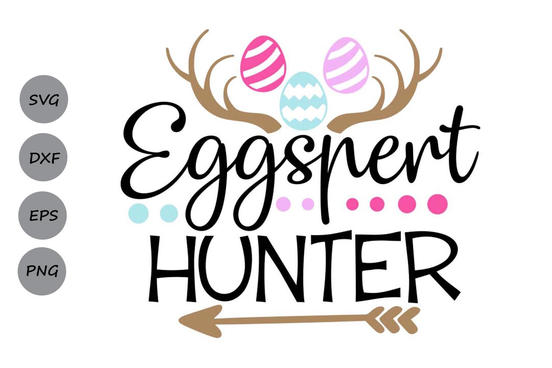 Eggspert Hunter Svg, Easter Svg, Easter Eggs Svg, Egg Hunter example image 1