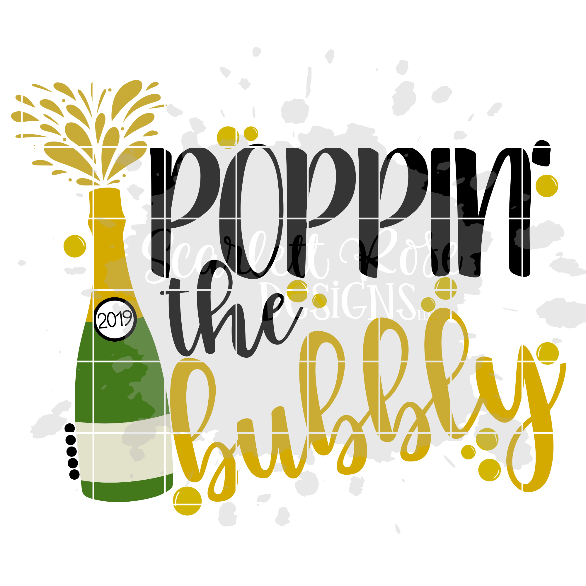 Poppin Bottles - Poppin the Bubbly SVG - New Year's SVG example image 3