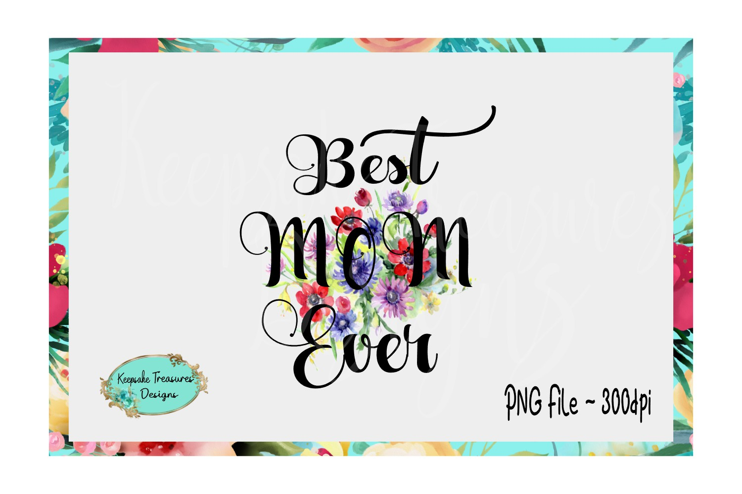 Best Mom Ever - Sublimation Instant Download - PNG Printable example image 1
