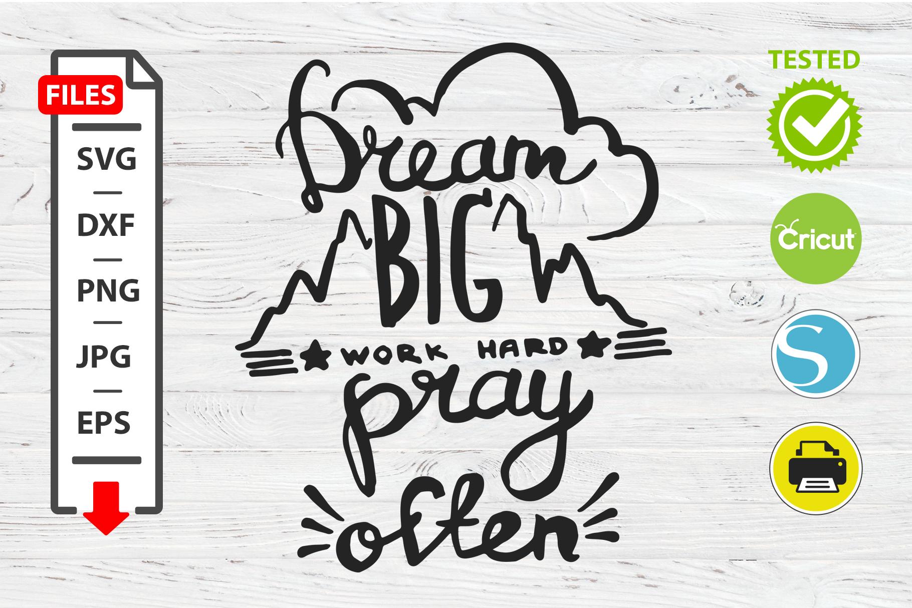 Dream big work motivational quote SVG Cricut Silhouette example image 1