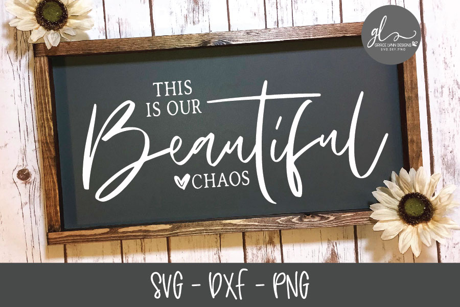 This Is Our Beautiful Chaos - SVG Digital Cut File example image 1