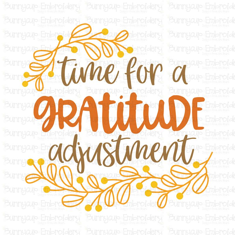 Time For A Gratitude Adjustment - SVG, Clipart, Printable example image 2