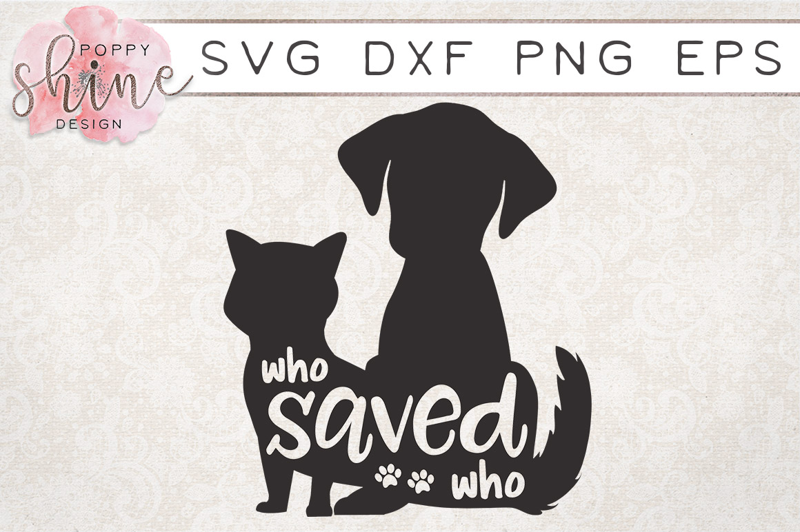 Who Saved Who SVG PNG EPS DXF Cutting Files example image 1